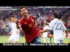 SPAGNA-FRANCIA 2-0 - Radiocronaca di Giuseppe Bisantis - EURO 2012 su Radiouno RAI