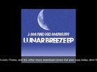 Lunar Breeze EP Album by J-ME and Kid Merkury Now Available