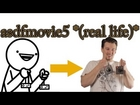 asdfmovie5 - REAL LIFE!