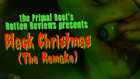 Rotten Reviews Ep. 23: Black Christmas (The Remake)
