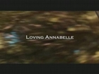 LOVING ANNABELLE VIDEO