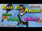 Black Box Arena Fun - Friend Zone & Girls [Team Fortress 2 Commentary]