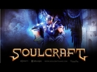 Soulcraft THD Gameplay Trailer (Beta) Android (Tegra 3 Optimized)
