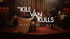 Impossible Man - The Kill Van Kulls