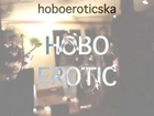 Hobo Erotic at RSL6