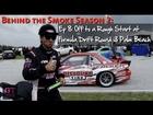 Behind the Smoke 2 - Ep 8 Palm Beach Rain Drifting and Wrecking - Dai Yoshihara 2012