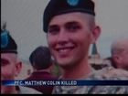 PFC. Mattew Colin Killed
