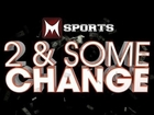 2 & Some Change 8/16/11 (NHL player Rick Rypien takes his own life) Sports (S01E59)