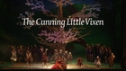 The Cunning Little Vixen Trailer
