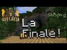 Kub-Lanta S2 - La Finale
