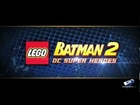 Lego Batman 2: DC Superheroes - Unite Trailer