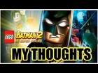 LEGO BATMAN 2 DC SUPER HEROES MY THOUGHTS : IT'S AWESOME !