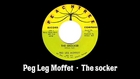 Peg Leg Moffet - The socker