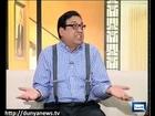 Dunya News - HASB-E-HAAL 31-05-2012-Part-4/5