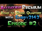 Battlefield 3 - Road to Close Quarters [2] The Hunt for ACW-R | BF3 Live (Audio Fail Edition lol)