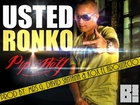 USTED RONKO - PIP HEY ( THE PROD Mrs G , david SANTANA Y kox EL