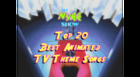 The Top 20 Best Animated TV Show Theme Songs: Part 1 (#20-11)