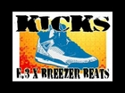 Kicks (Prod. E.3 & Breezer Beats)