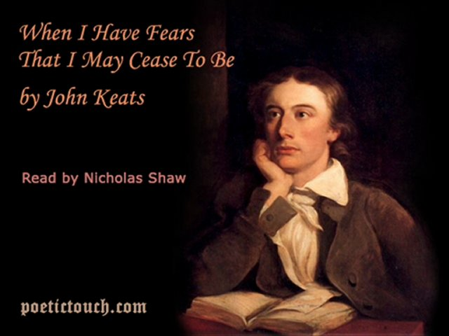 ìwhen i have fearsî by john keats essay Search the history of over 339 billion web pages on the internet.