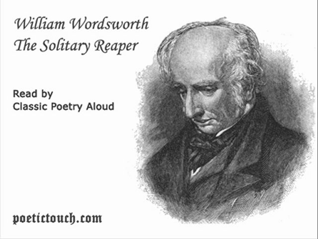 an analysis of poetic devices in william wordsworths the solitary reaper Analysis of william wordsworth's style of writing in the poems attitudes to london in william blakes 'london' and william wordsworths 'upon westminster bridge.