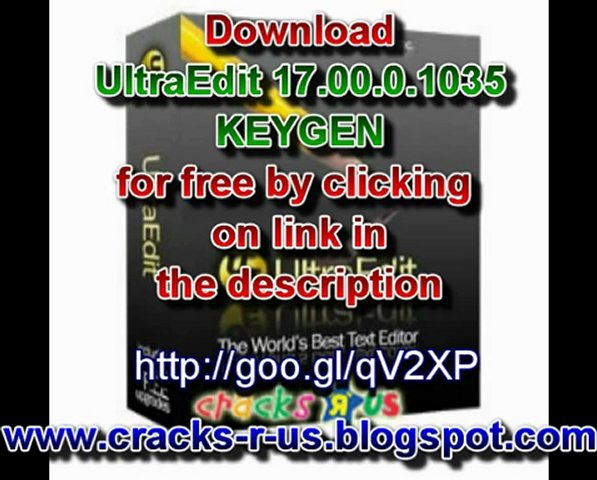 UltraEdit 17.00.0.1035 Serial key (Keygen) free download