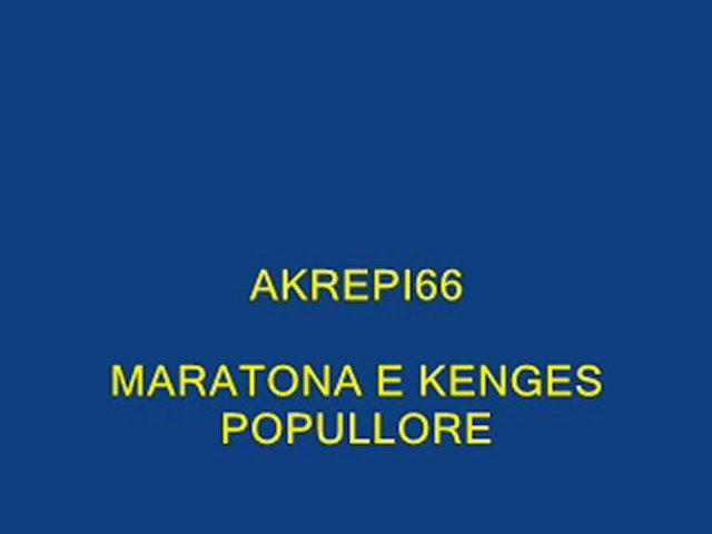 MARATONA E KENGES POPULLORE 05 | PopScreen