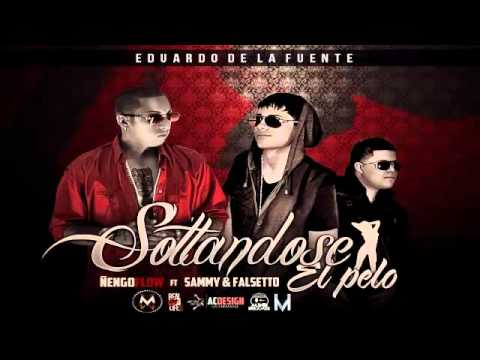 Soltandose El Pelo - Falsetto y Sammy Ft. Ñengo Flow (ORIGINAL) | PopScreen