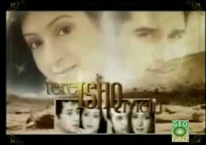 Tere Ishq Mein (GEO TV Drama Serial) Title Music Video! | PopScreen
