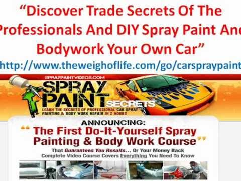 DIY Custom Car Spray Paint - Spray Paint Secrets Review | PopScreen