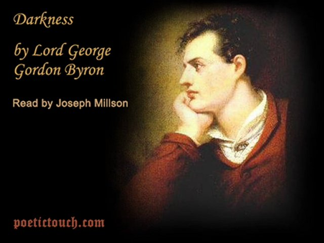 an analysis of the poem darkness by lord byron Get this from a library lord byron's  note: citations are based on reference standards however, formatting rules can vary widely between applications and fields of.