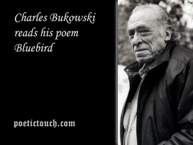 bukowski self exploration in bluebird Ruth rudner, a new yorker and a freelance journalist who haspublished guidebooks concerning the austrian alps and the montana rockies, seeks more ambitious themes with this volume: travel, social analysis, confession, self-exploration, self-transcendence.