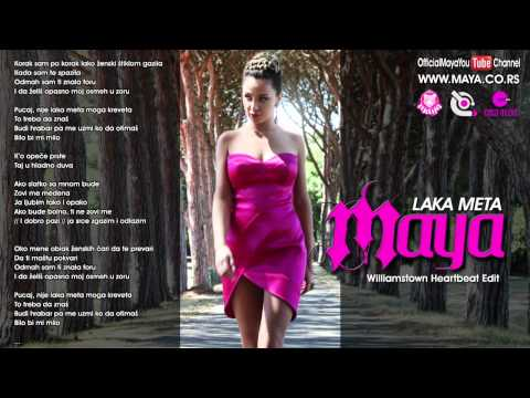 Maya - Laka Meta (Williamstown Heartbeat Edit) [official] | PopScreen