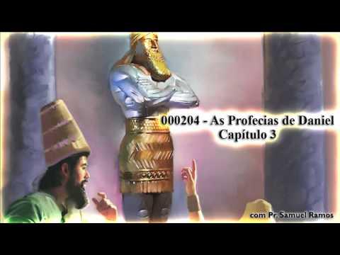 As Profecias de Daniel - Capítulo 3 - Pr. Samuel Ramos | PopScreen