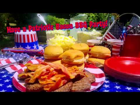 Celebrate * JULY 4TH * with BACON - Have a Patriotic Bacon BBQ! | PopScreen