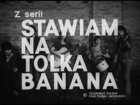 Stawiam na Tolka Banana - czołówka, 1973 - (czarseriali.pl) | PopScreen