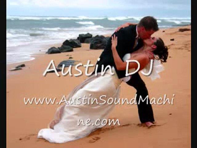 Austin wedding DJ, wedding DJ Austin, Austin DJ, DJ in Austi