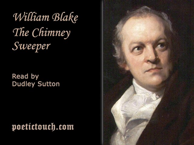 william blakes chimney sweeper The chimney sweeper: when my mother died i was very young by william blake when my mother died i was very young, and my father in his life of william blake.