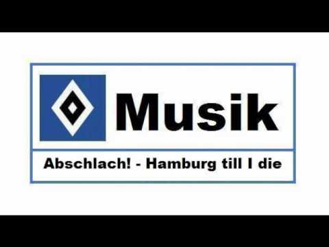 HSV Musik : # 61  Abschlach! - Hamburg till I die  | PopScreen