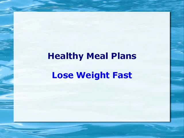 The Healthy Meal Plans' Lose Weight Fast Approach | PopScreen