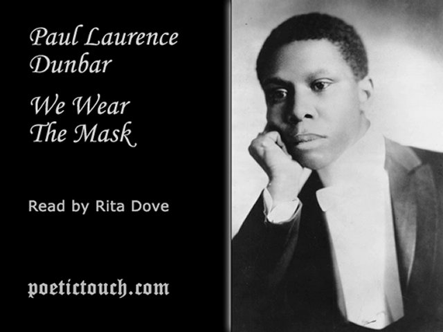 a literary analysis of we wear the mask by paul lawrence dunbar