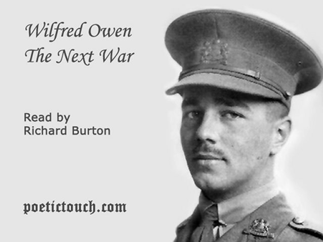 the next war by wilfred owen The wilfred owen memorial in ors is the moving tribute to a great  now the memorial to the poet wilfred owen wilfred owen, war poet  the next day he was.