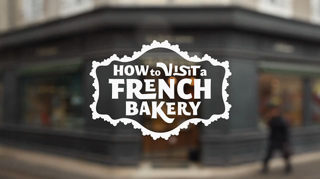 How to Visit a French Bakery | PopScreen