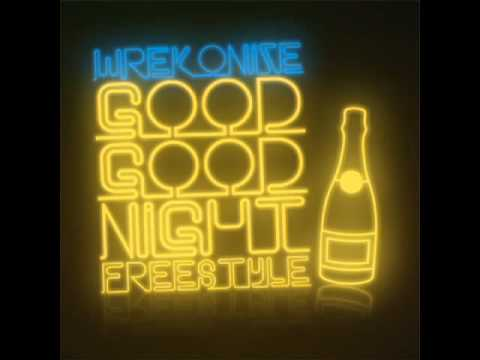 Wrekonize (of ¡MAYDAY!) - Good Good NIght Freestyle | PopScreen