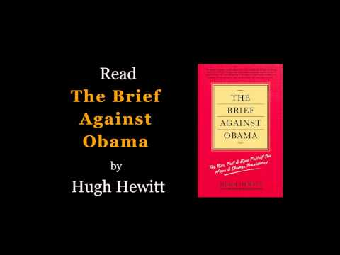 Read The Brief Against Obama by Hugh Hewitt. It's urgent! | PopScreen