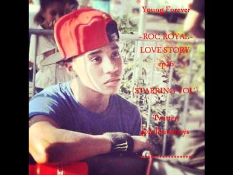 "Young Forever ""ROC ROYAL"" love story; {Starring You} ep16 