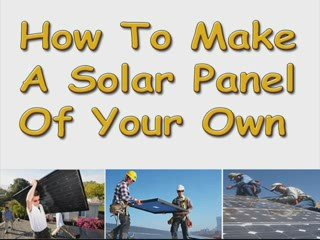 How to make a solar panel of your own popscreen for How to build a solar panel for kids