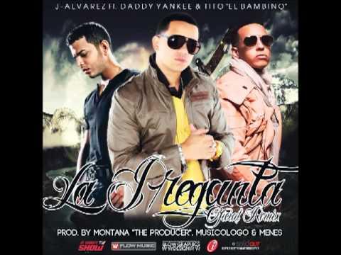 La Pregunta Official Remix