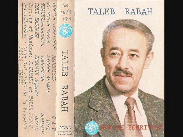 TALEB RABAH _ Tanezduɣt | PopScreen