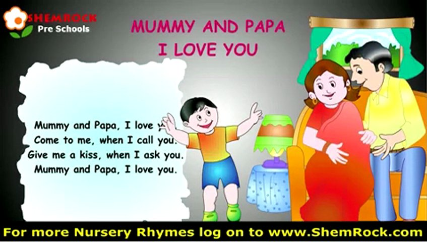 Nursery rhymes mummy papa I love you song and lyrics | PopScreen