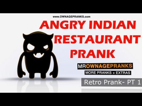Retro Angry Indian Restaurant Prank Pt 1 - Ownage Pranks | PopScreen